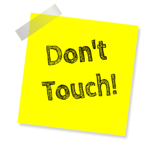 Don't touch unless you have done your homework