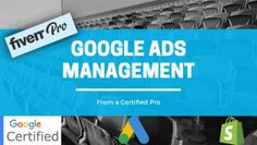 i will manage google ads for your shopify store